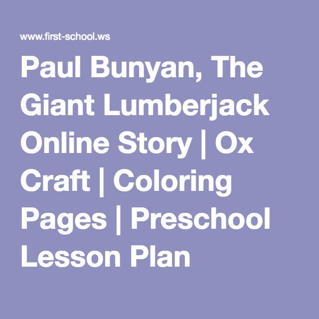 Paul Bunyan The Giant Lumberjack Online Story Ox Craft