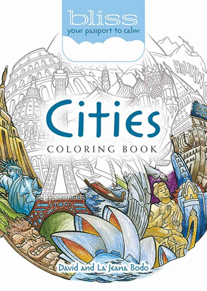 BLISS Cities Coloring Book Your Passport To Calm PagesAdult ColoringColoring BooksSkyscrapersBlissHong KongDubaiStressMiami