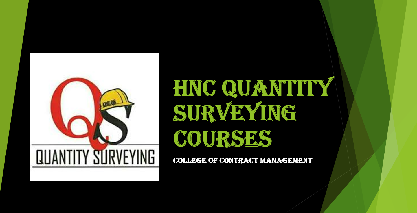 HNC Quantity Surveying in 2020 Online student, Going to