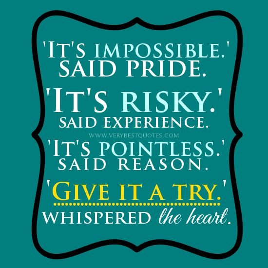 Give It A Try Quotes Risk Quotes Great Motivational Quotes   Collection Of  Inspiring Quotes, Sayings, Images