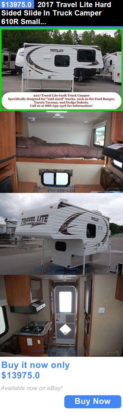 Rvs 2017 Travel Lite Hard Sided Slide In Truck Camper 610r Small