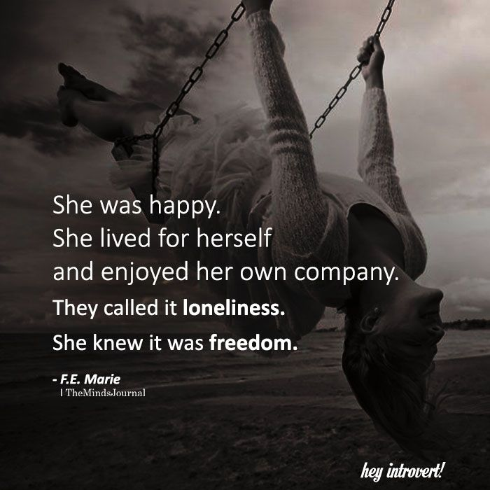 She Was Happy. She Lived For Herself