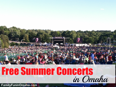 FREE Summer Concerts in the Omaha Area | Family Fun in Omaha