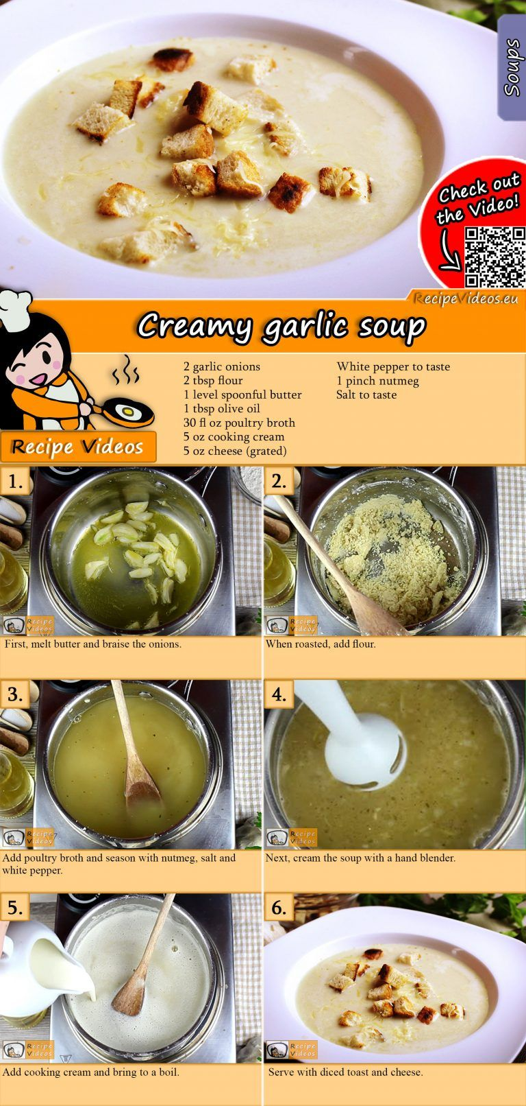 The Creamy garlic soup is a recipe you should try not only because it has healing and immune system
