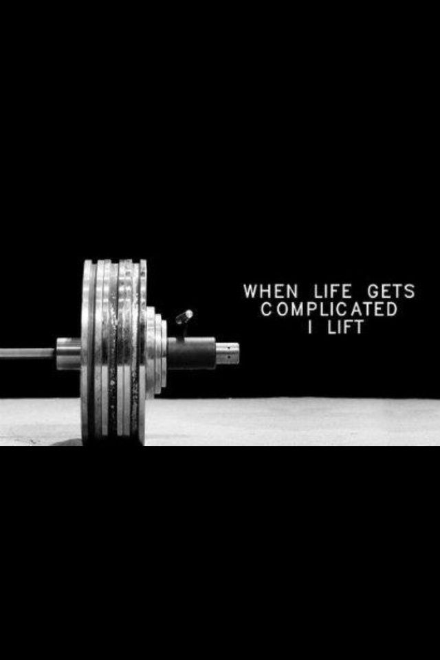When Life Gets Complicated I Lift Workout Quotes Motivation Unique Lifting Quotes