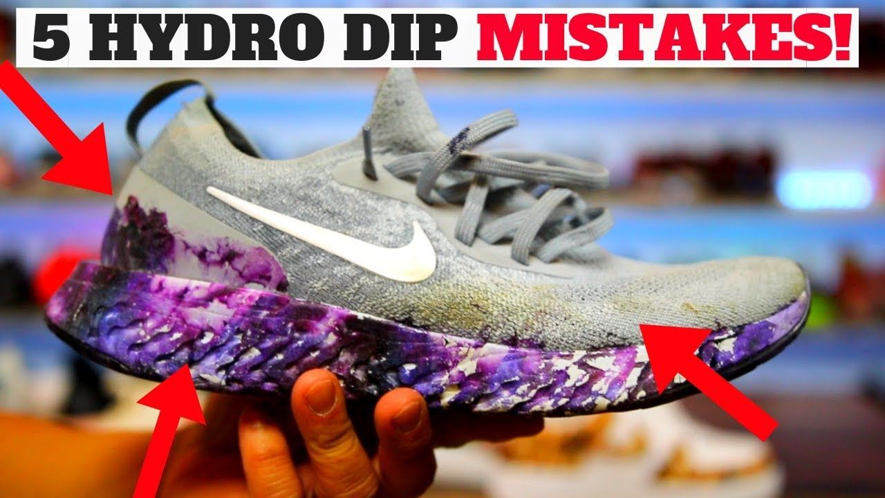 Hydro dipping shoes 5 mistakes people make hydro