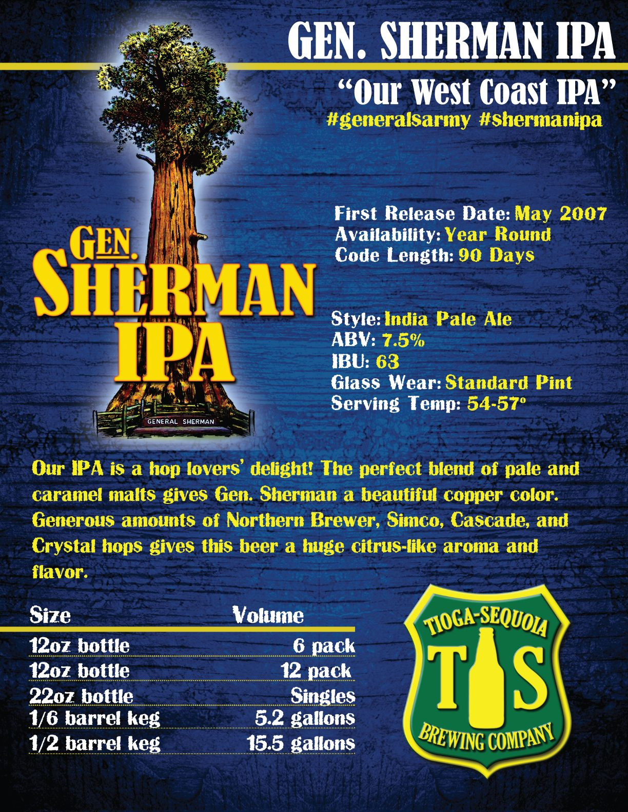 The General Sherman In Sequoia National Park Is The Largest Living Tree On Earth And Like Its Namesake Our General Sher India Pale Ale Wine And Beer Pale Ale