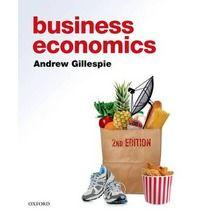 Business Economics By (author) Andrew Gillespie