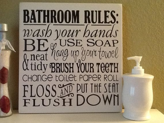 Home decor bathroom rules wonderful for kid 39 s or guest for Bathroom decor rules