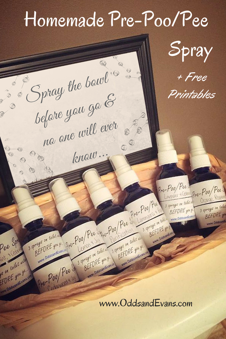 Now You Can Say Your Poop Truly Doesnt Stink Homemade Before You Go Bathroom Spray I Call It Pre Poo Pee Plus Free Printable Labels And Photo Sign