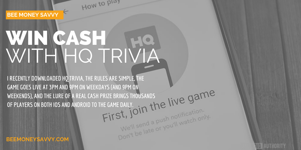 Win Real Cash Prizes with HQ Trivia Hq trivia, Money