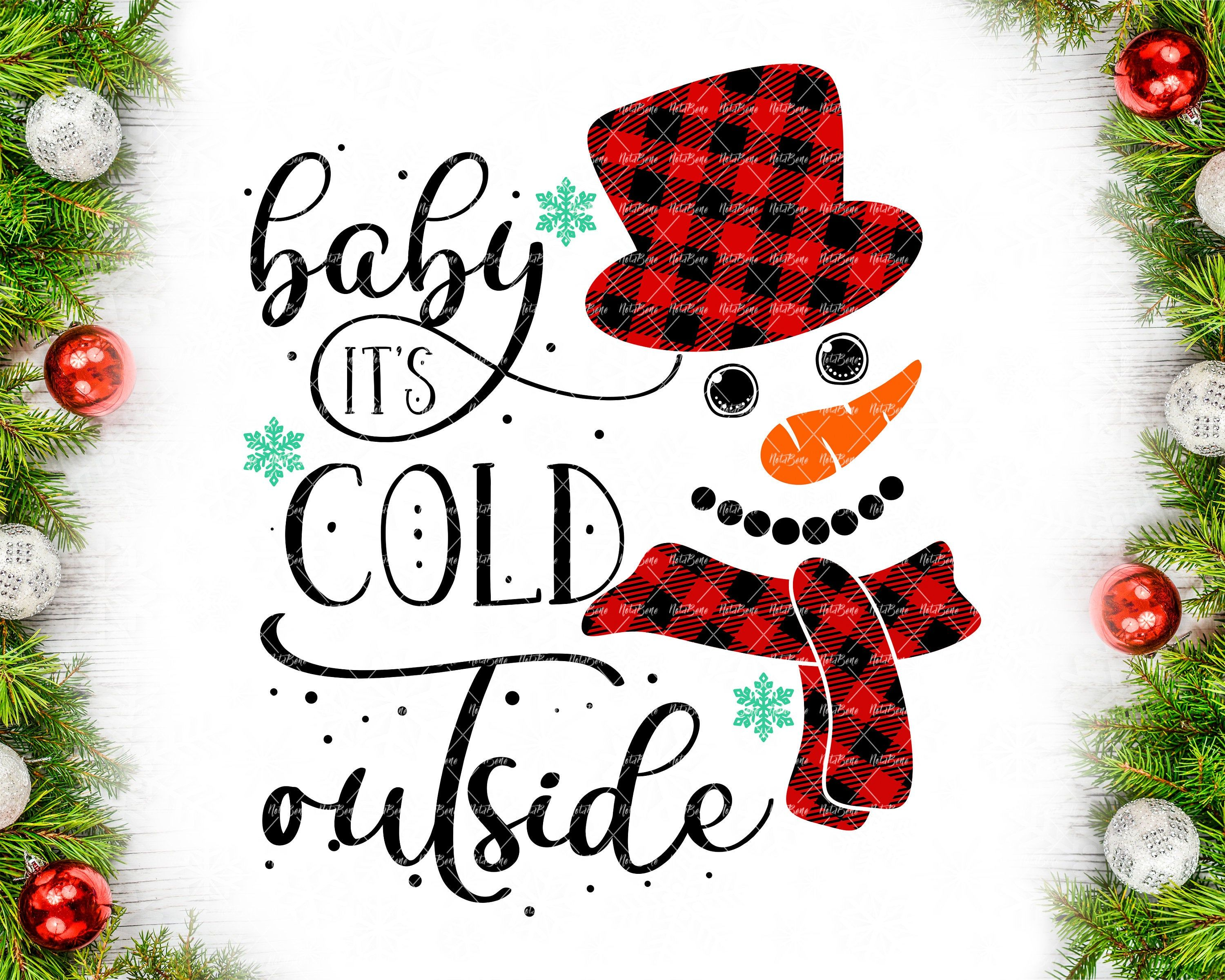 Baby It S Cold Outside Svg Buffalo Plaid Snowman Svg Etsy In 2020 Baby Cold Hand Lettered Christmas Christmas Svg
