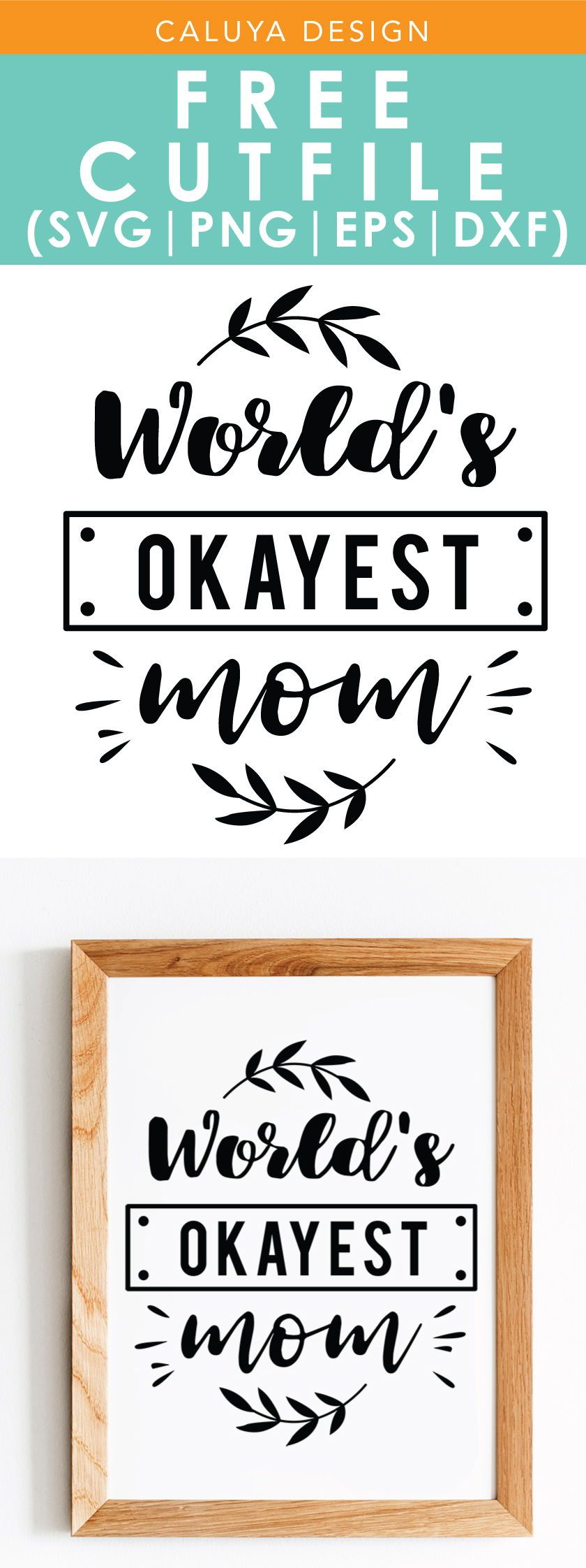 World S Okayest Mom Svg Png Eps Dxf By Caluya Design Okayest Mom How To Make Planner Free Printable Clip Art