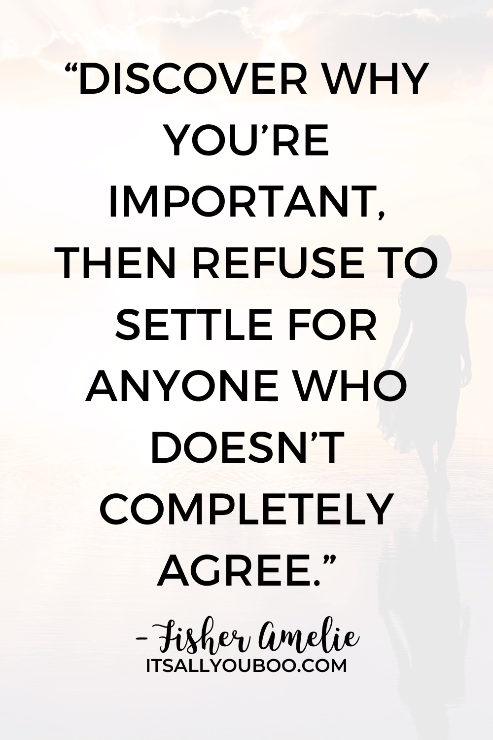 Refuse to Settle for Less than You Deserve