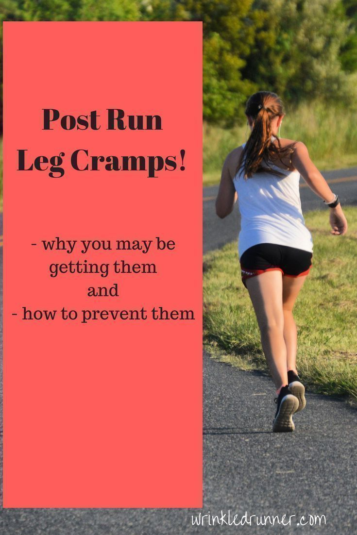 Dealing with postrun leg cramps leg cramps how to
