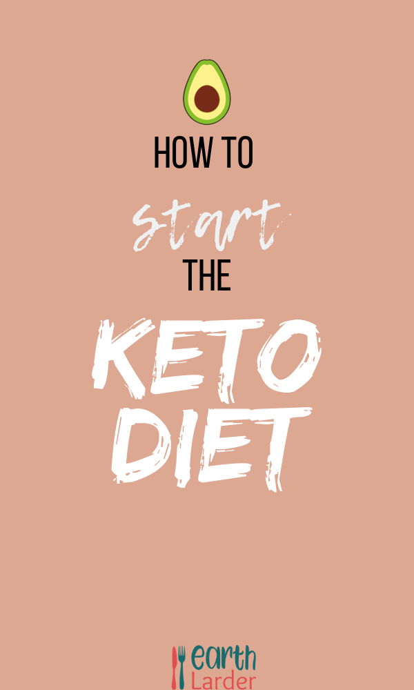 How To Start The Keto Diet Plan