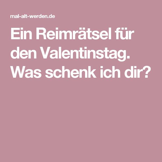 Mal alt werden de valentinstag