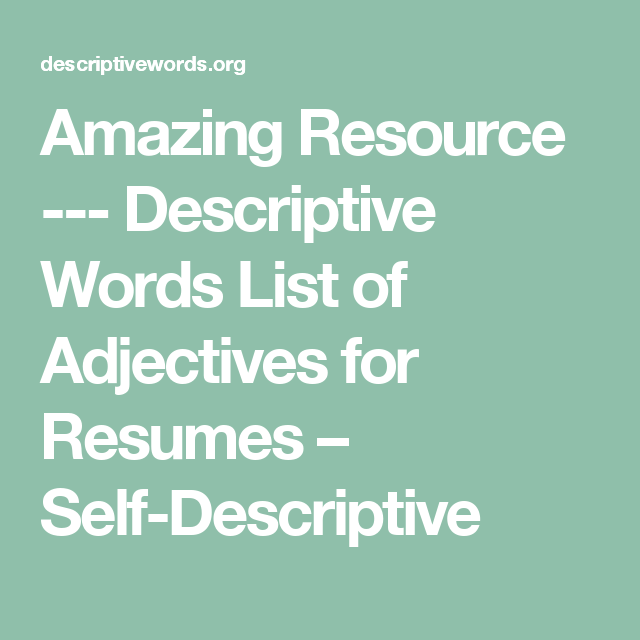 Amazing Resource --- Descriptive Words List of Adjectives for ...