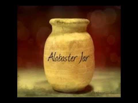 Alabaster Jar Music I Love Alabaster Jar Spirituality