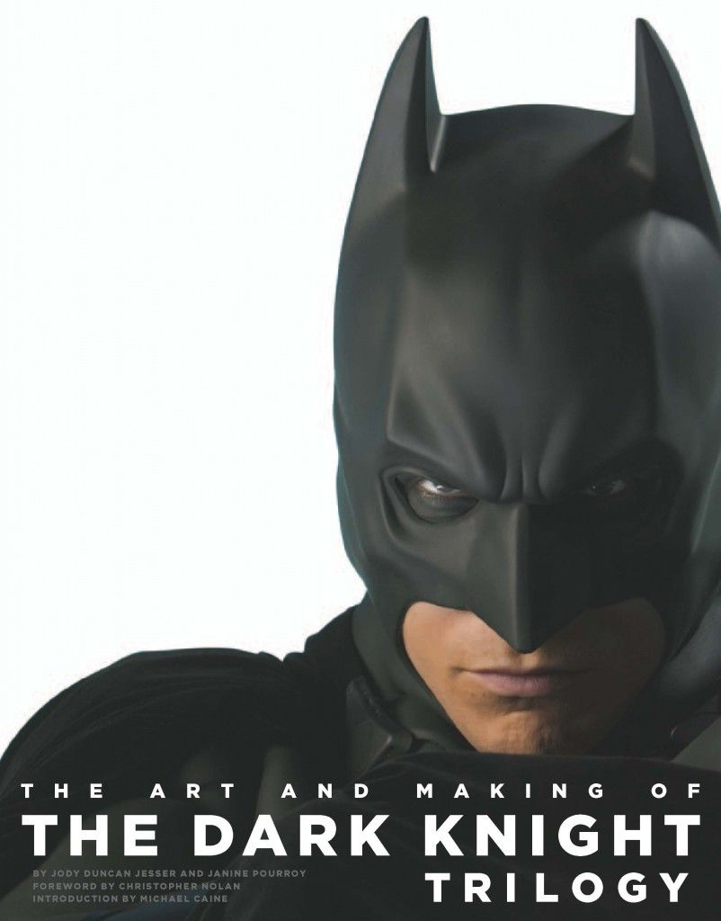 The Art And Making Of The Dark Knight Trilogy By Jody Duncan