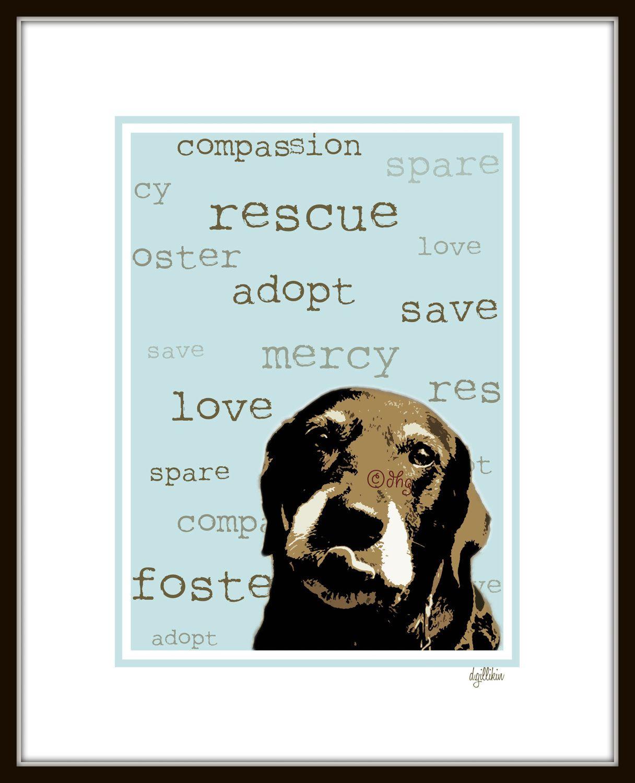 Rescue Dog Print 10 00 Via Etsy Rescue Dogs Rescue Dog Adoption