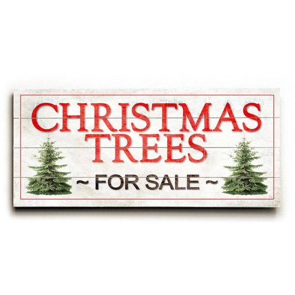 Christmas Trees For Sale Sign Wooden Christmas Sign Rustic Christmas 85 Liked On Polyvore Featur Christmas Tree Sale Christmas Signs Planked Wall Art