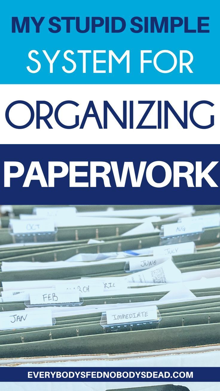 My Stupid Simple System for Organizing Paperwork