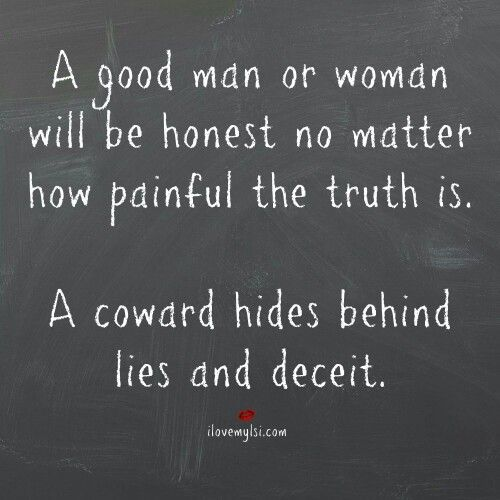 Looking For A Good Man Quotes: Weak Men....who Lie To Make Themselves Look Good. #toxic