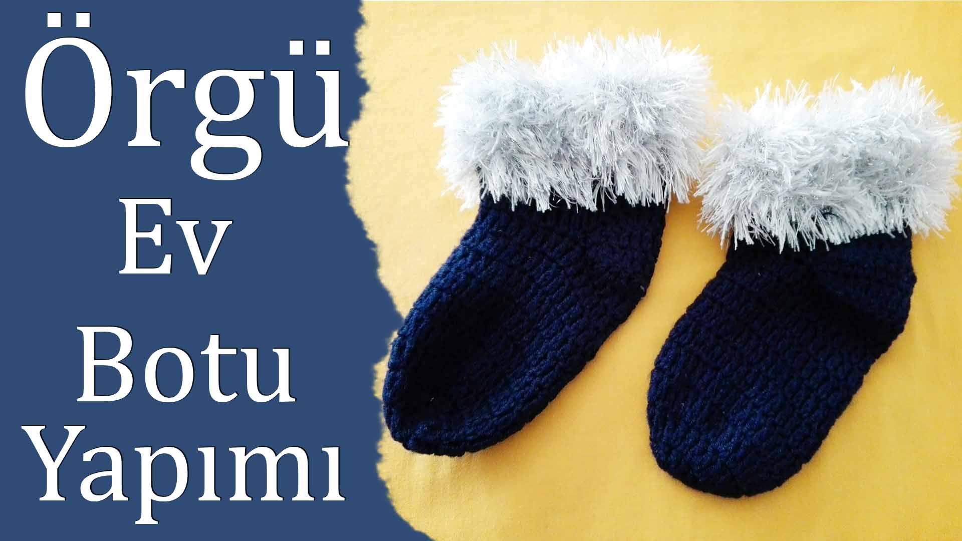 Tüylü Ev Ayakkabısı Patik Modeli Yapılışı Türkçe Videolu