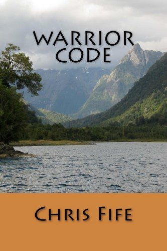 Warrior Code by Chris Fife. $3.99. Author: Chris Fife. 180 pages. Follow the warriors over two thousand years ago in the Mayan empire as the King's daughter learns to be a warrior and saves her father from assignation, the warriors in Egypt who helps to free the slaves, a boy warrior who helps his family in Scotland, and a boy warrior in China who teaches non-violence.                            Show more                               Show less