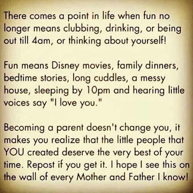 Becoming A Parent Priorities Love My Kids Parenting Quotes Good Meaning