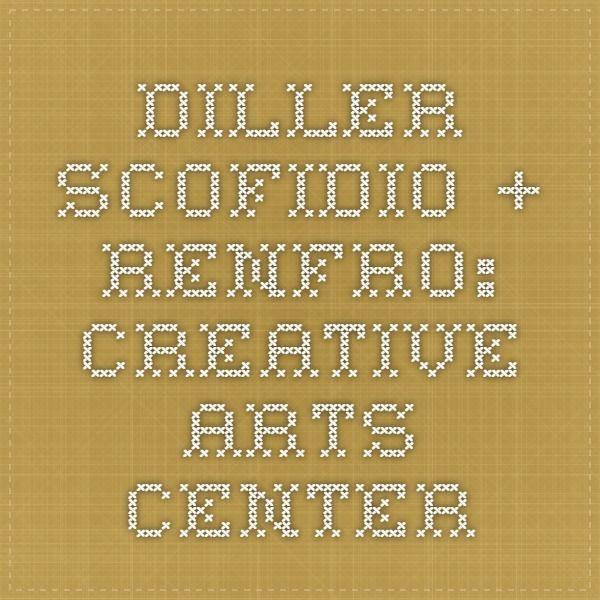diller scofidio + renfro: CREATIVE ARTS CENTER