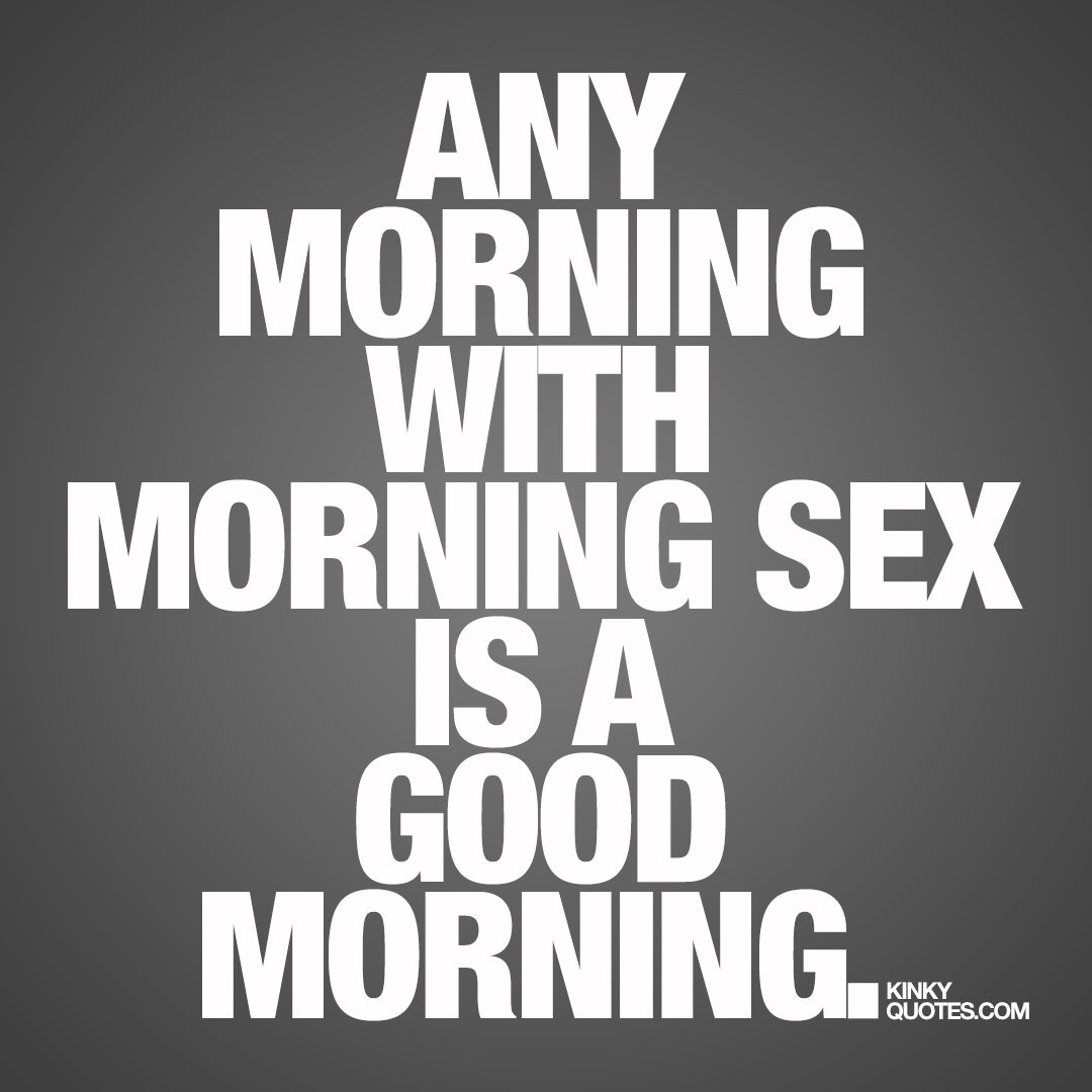 Communication on this topic: Have Great Morning Sex, have-great-morning-sex/