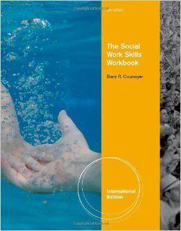 Th Social Work Skills Workbook By Barry Cournoyer Work Skills Social Work Practice Social Work