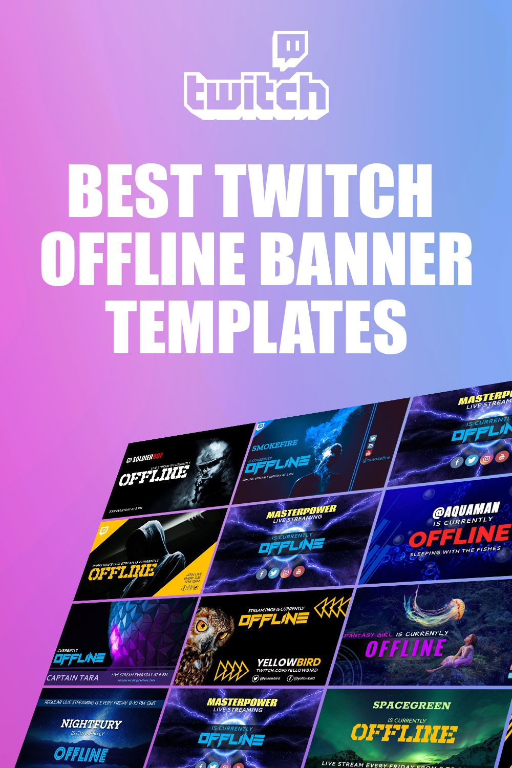 Pin on Twitch Offline Banner Templates