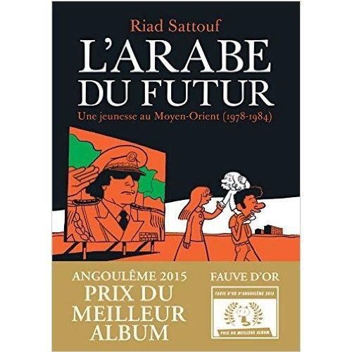 L'Arabe du futur - Tome 1 - Riad Sattouf - Livres