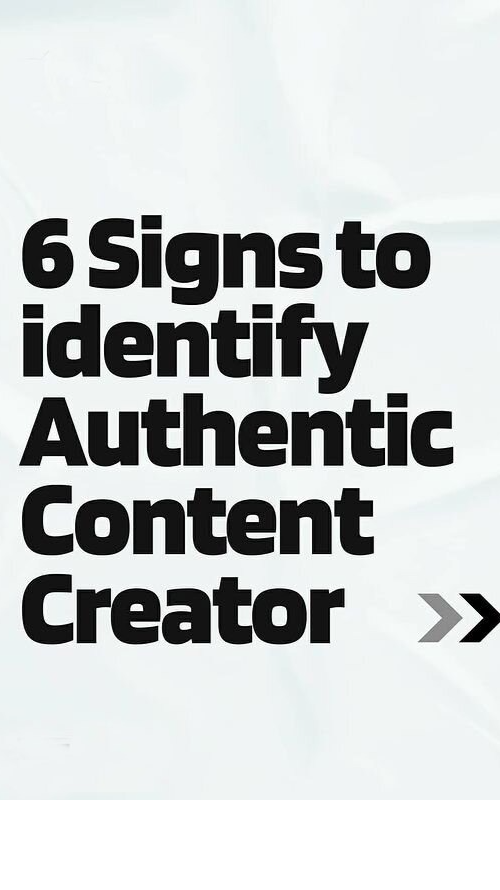 6 Signs to identify Genuine Content Creator👇🏻👇🏻