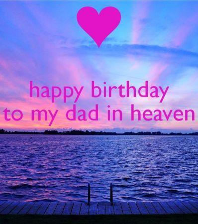 Happy Birthday In Heaven Dad Mit Bildern Himmel Zitate Alles