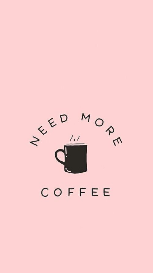 Image de coffee, quote, and tumblr | Coffee wallpaper iphone ...
