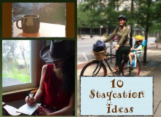 10 Staycation Ideas