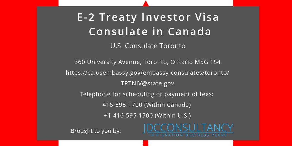 US Consulate Canada (E2 Visa Application) Starting a