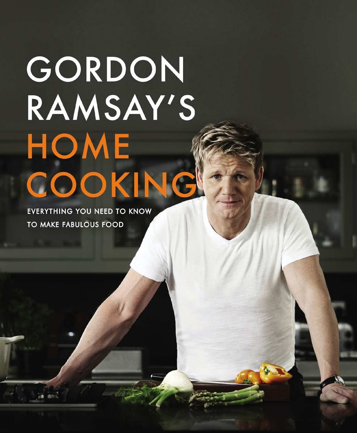 Gordon ramsays home cooking everything you need to know