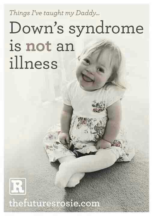 Down Syndrome is not an illness. | Down Syndrome | Down ...