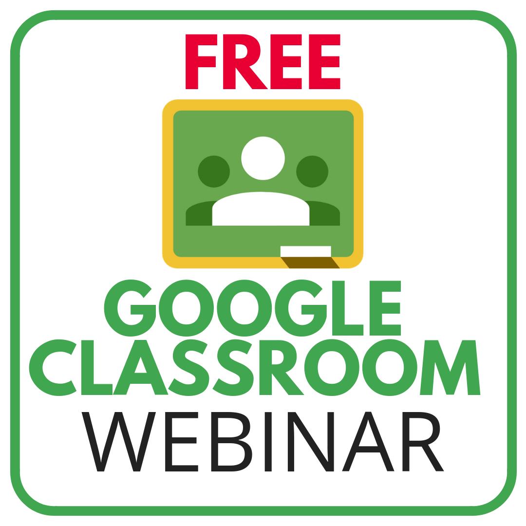 Free Google Webinars For Teachers Teaching Classroom Management Google Classroom Classroom Technology