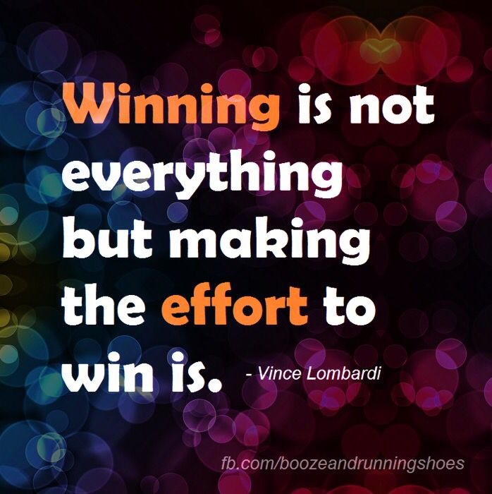 Winning Is Not Everything But Making The Effort To Win Is Vince Lombardi Vince Lombardi Motivation Quotes
