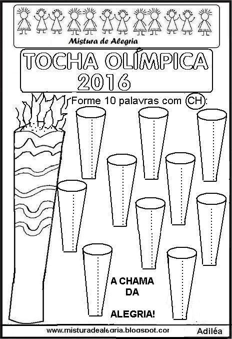 Tocha Olimpica 2016 Formar Palavras Com Ch Imprimir Jpg 464 677