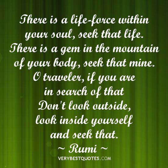 Soul Uplifting Quotes: Is A Life-force Within Your Soul