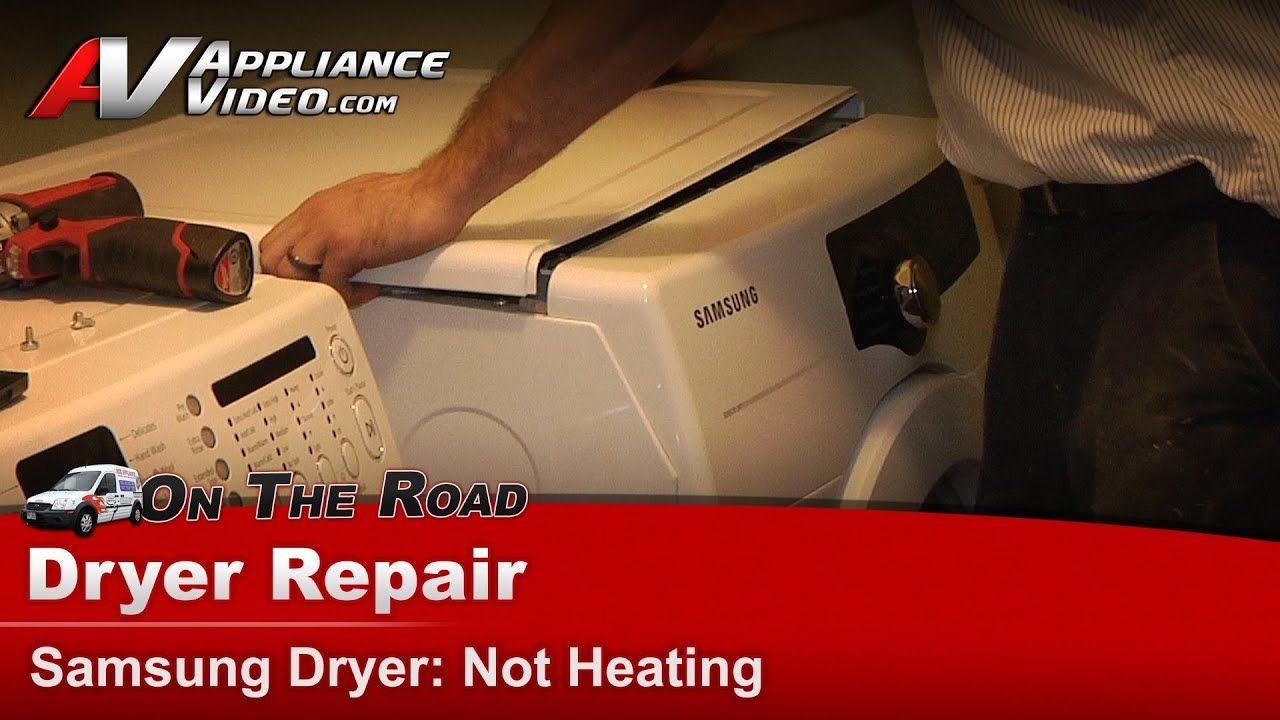 Samsung Dryer Diagnostic Repair Diagnostic Not Heating Or