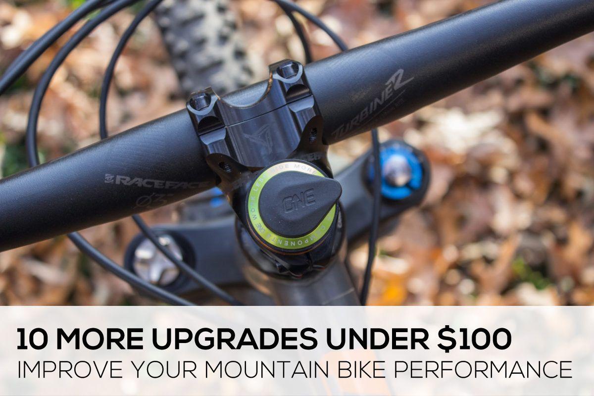 10 More Excellent Mountain Bike Upgrades For Under 100 Singletracks Mountain Bike News Mountain Biking Gear Mountain Biking Bike