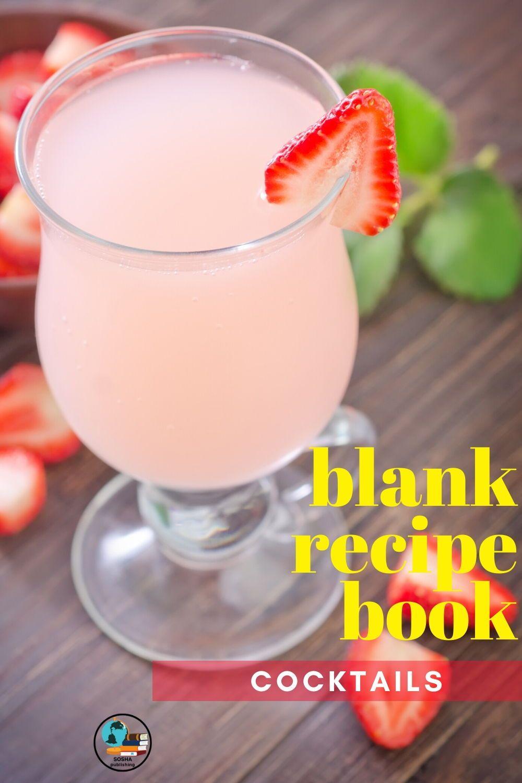 Blank Recipe Book Cocktails In 2020 Recipe Book Cocktail Recipes Cocktail Recipe Book